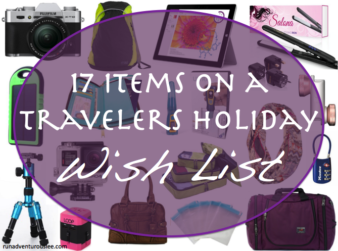 17 Items on a Travelers Holiday Wish List