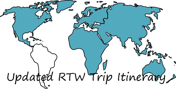 Updated RTW Trip Itinerary