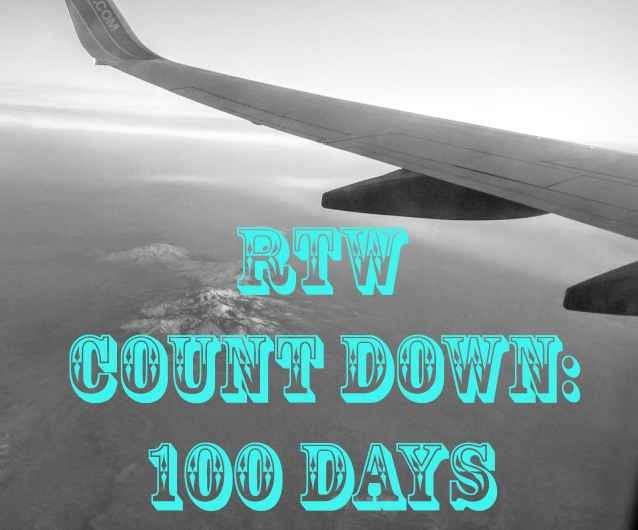 Round the World Trip Countdown: 100 Days