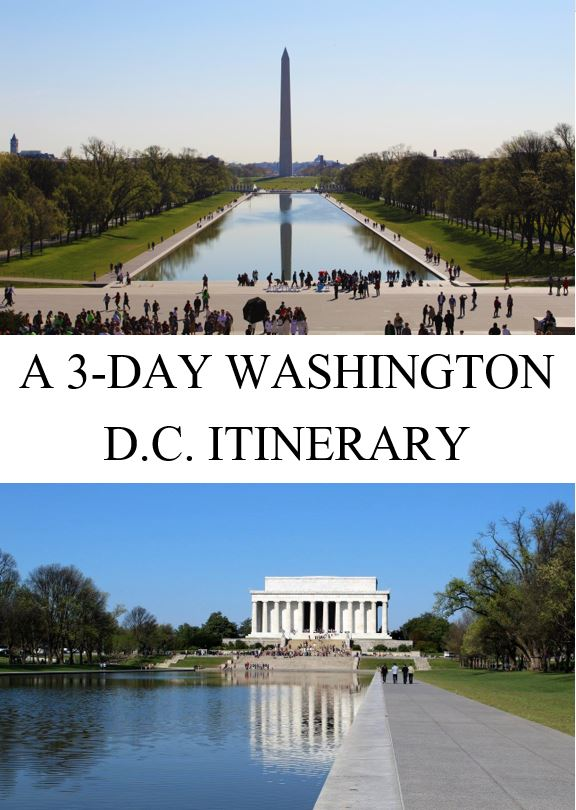 A 3-Day Washington D.C. Itinerary